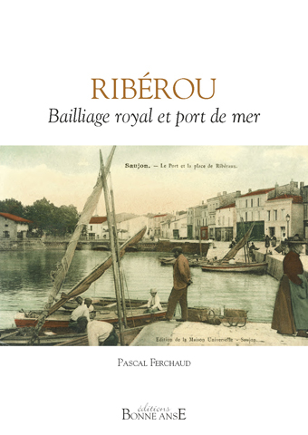 Ribérou Bailliage royal et port de mer
